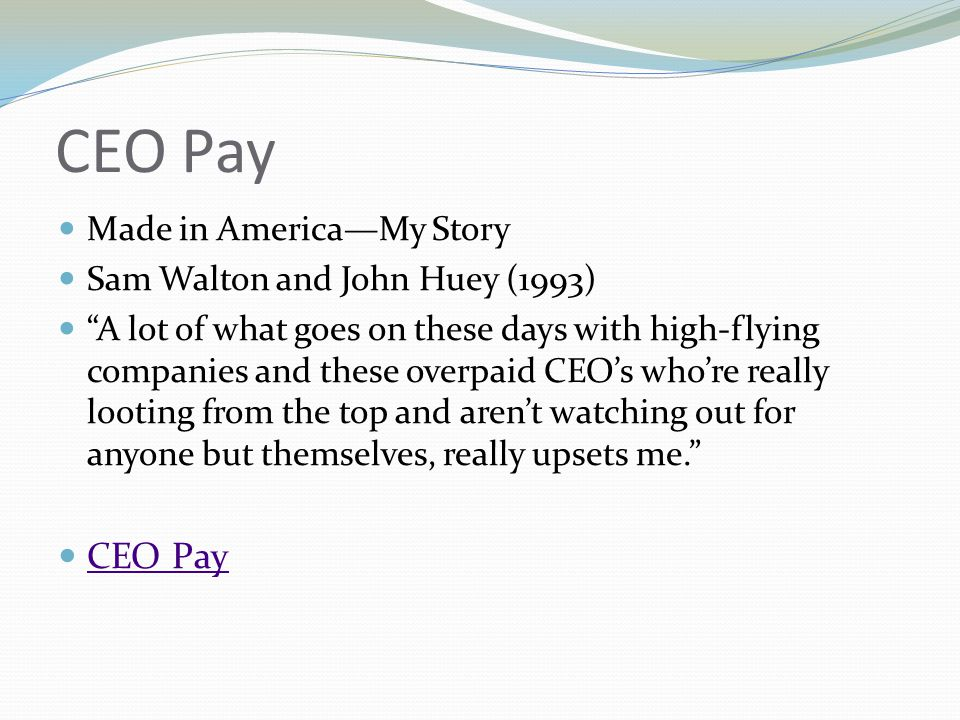 CEO Pay CEO Pay Made in America—My Story