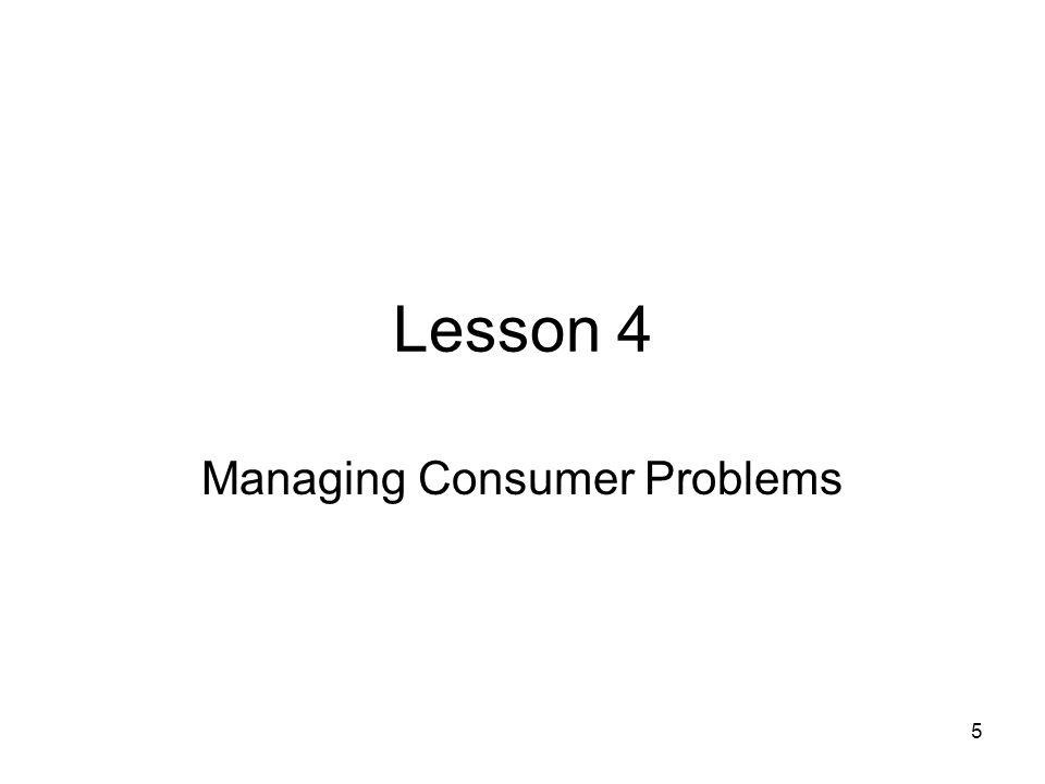 Managing Consumer Problems