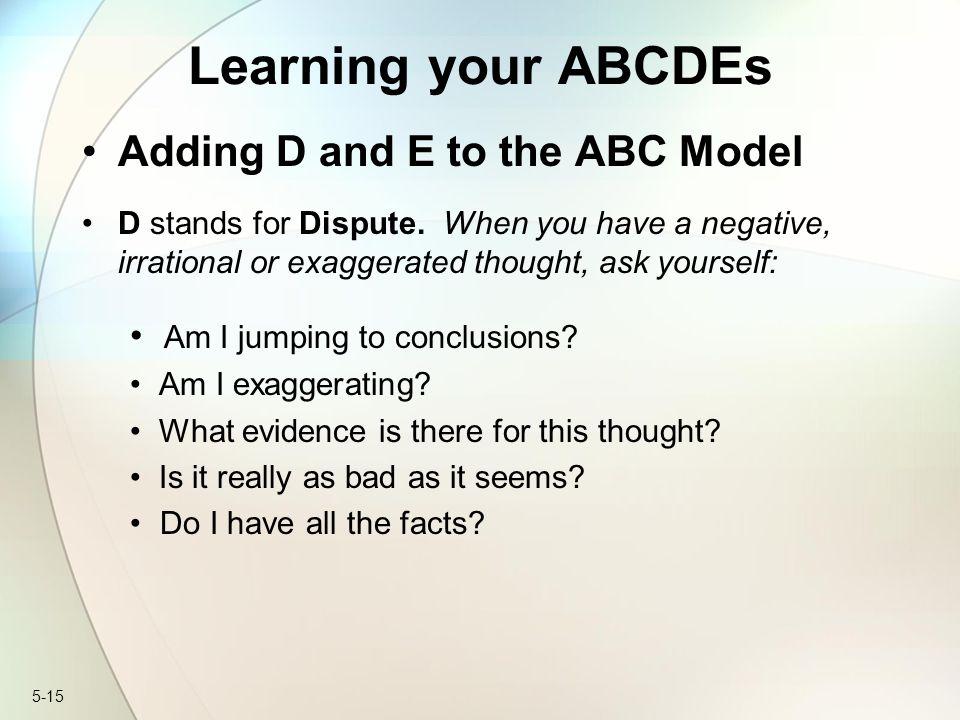 Learning your ABCDEs Adding D and E to the ABC Model