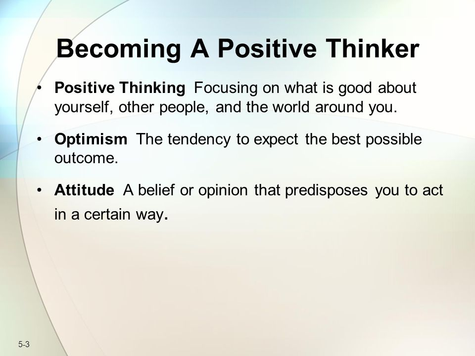 Becoming A Positive Thinker