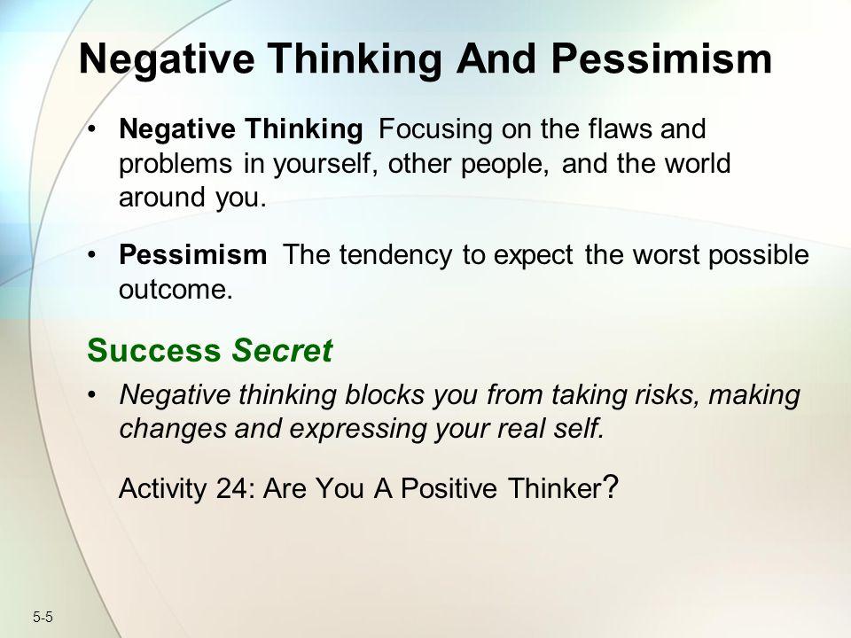 Negative Thinking And Pessimism