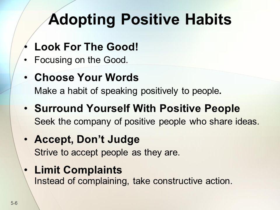 Adopting Positive Habits