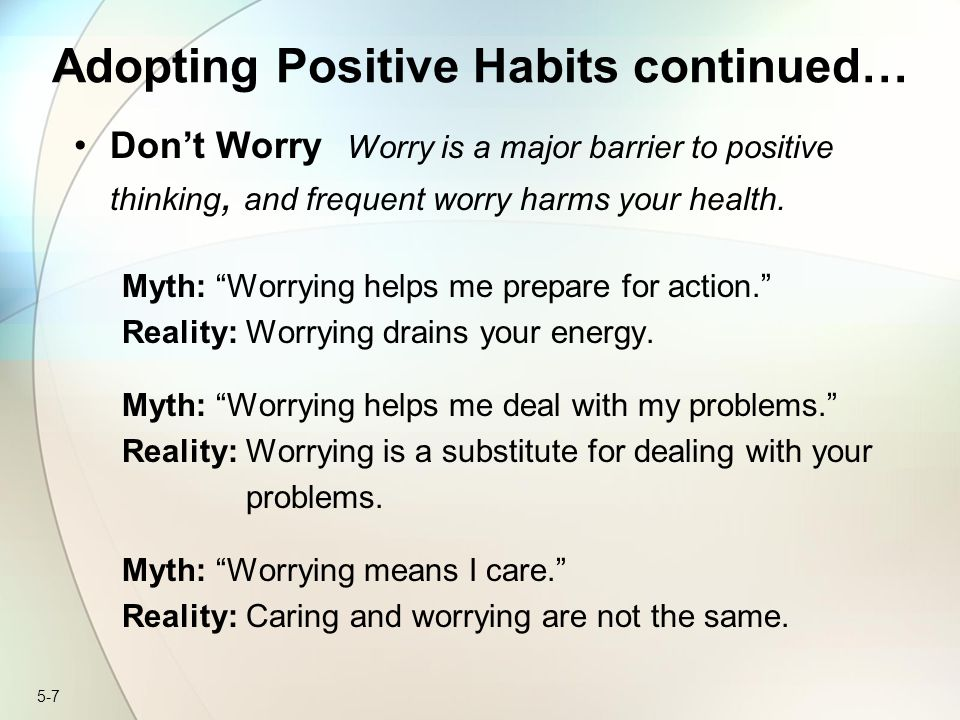 Adopting Positive Habits continued…