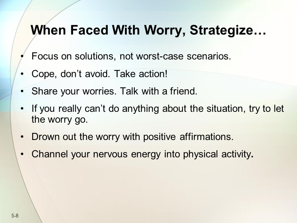 When Faced With Worry, Strategize…