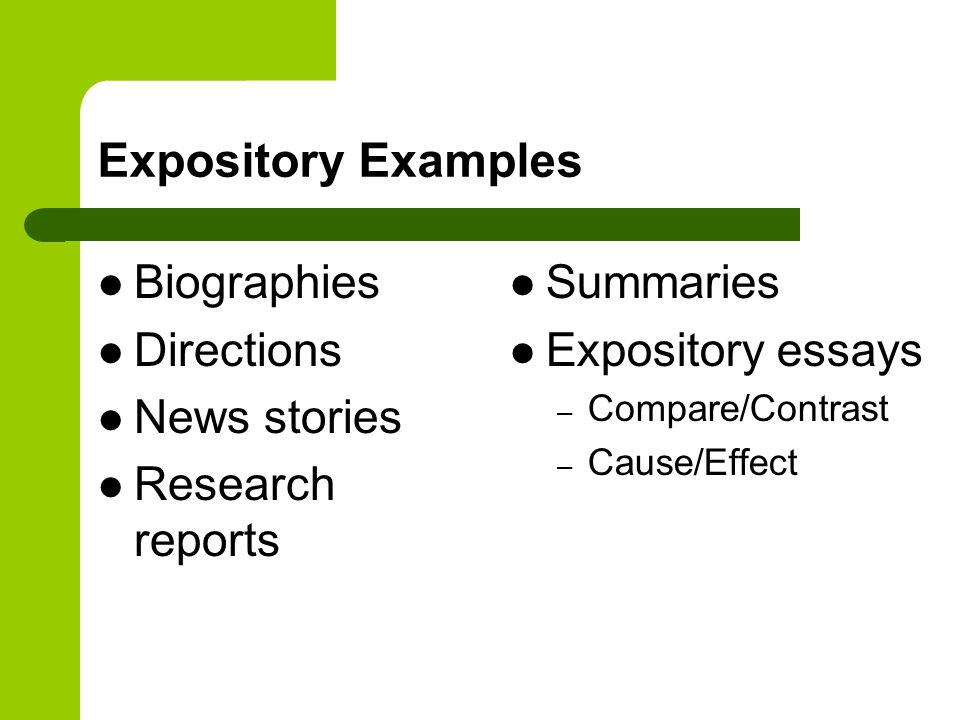 Expository Examples Biographies Directions News stories