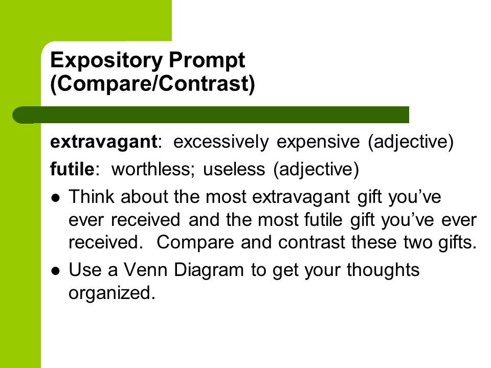 Expository Prompt (Compare/Contrast)