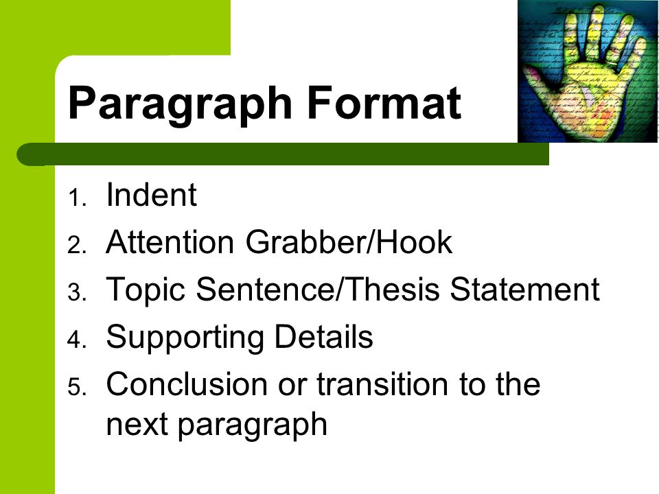 Paragraph Format Indent Attention Grabber/Hook