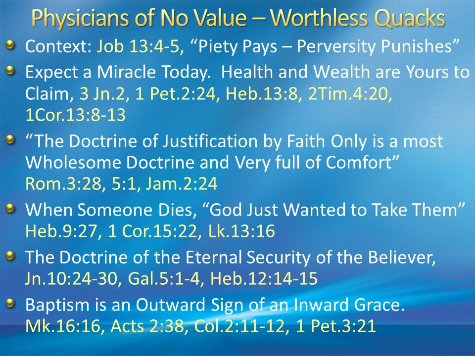 Physicians of No Value – Worthless Quacks