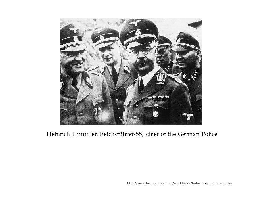 Heinrich Himmler, Reichsführer-SS, chief of the German Police