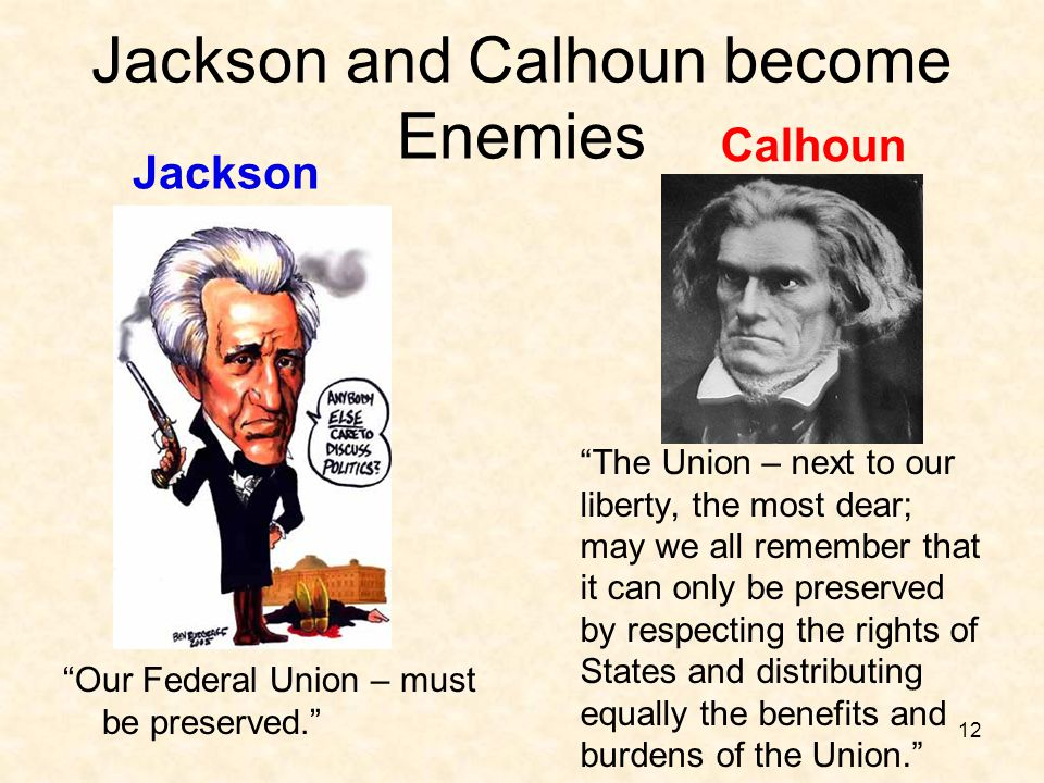 Jackson and Calhoun become Enemies