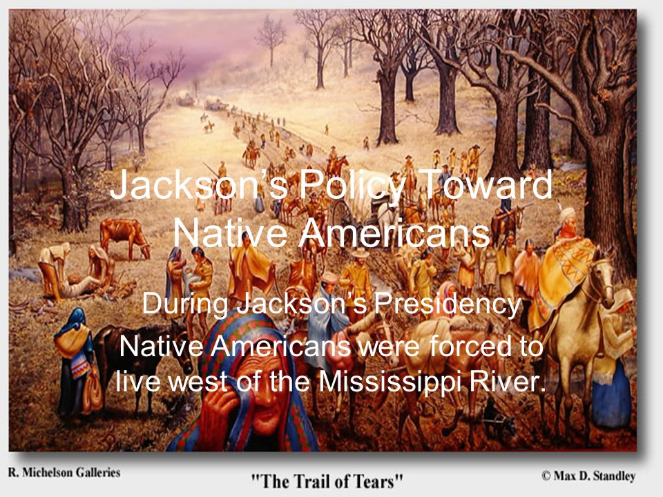Jackson's Policy Toward Native Americans