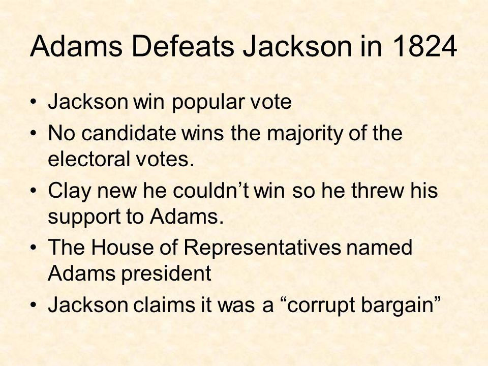 Adams Defeats Jackson in 1824