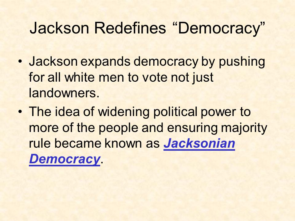 Jackson Redefines Democracy