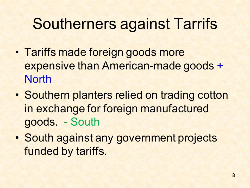Southerners against Tarrifs
