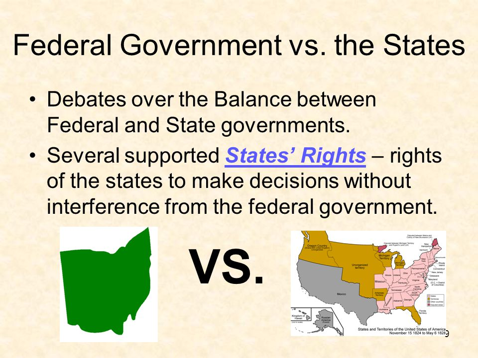 Federal Government vs. the States