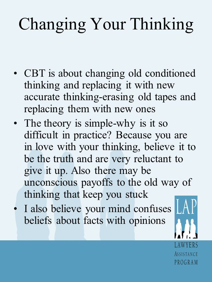 Changing Your Thinking