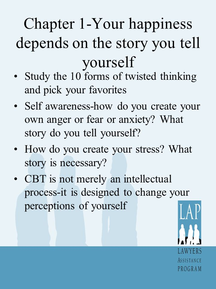 Chapter 1-Your happiness depends on the story you tell yourself