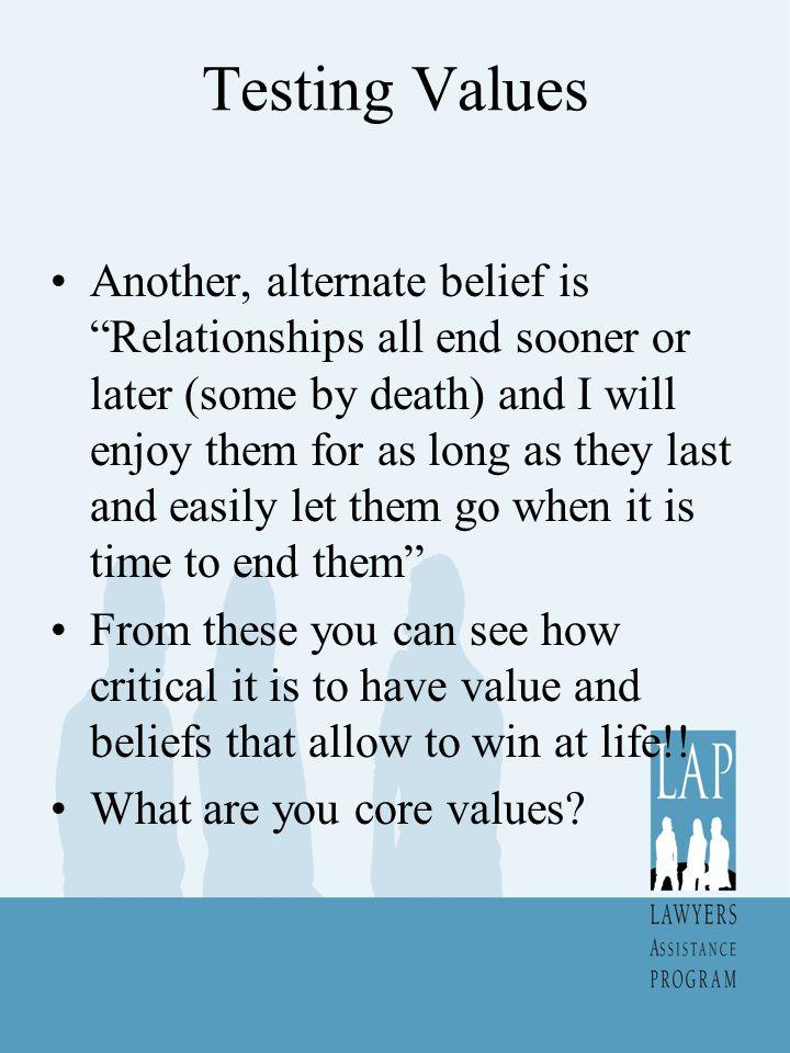 Testing Values
