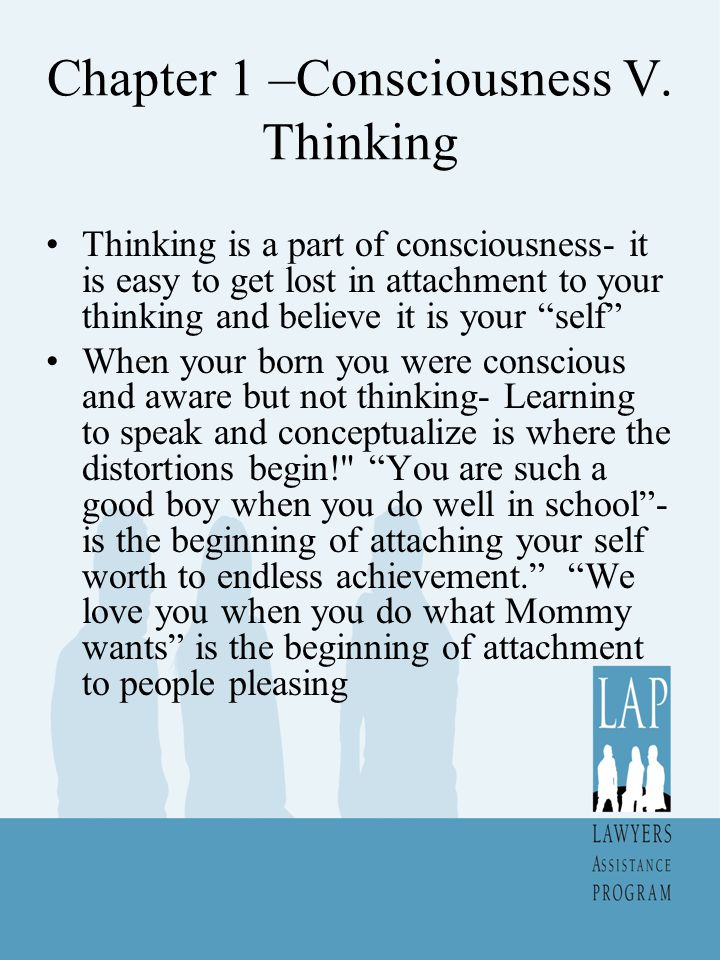 Chapter 1 –Consciousness V. Thinking