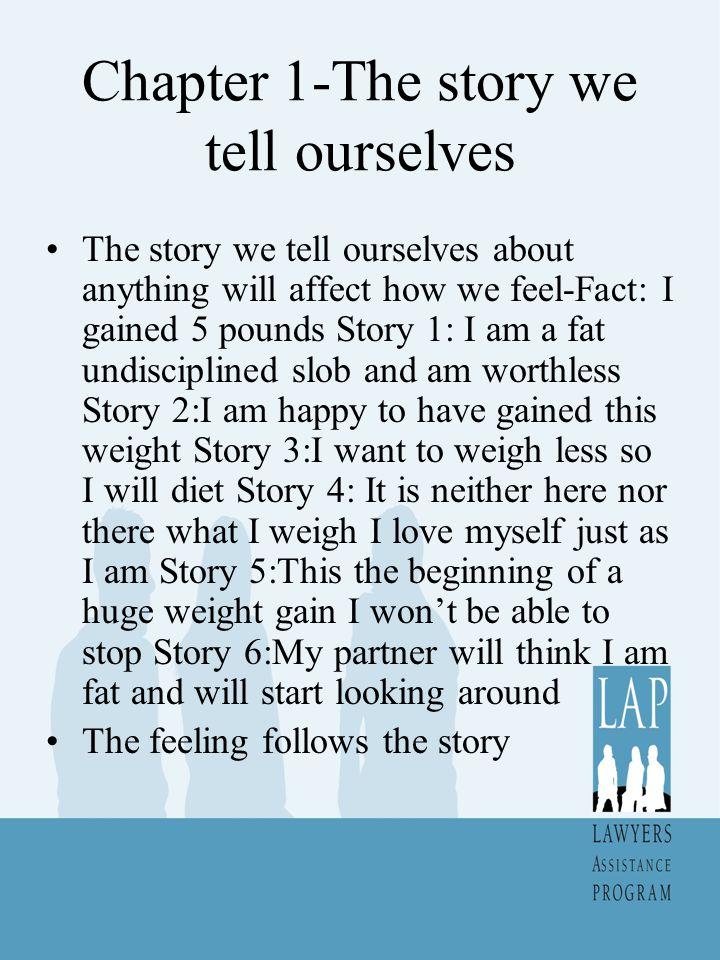 Chapter 1-The story we tell ourselves