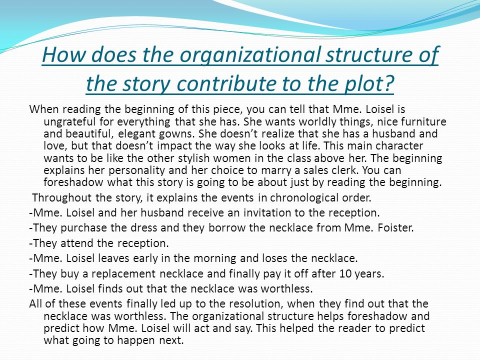 How does the organizational structure of the story contribute to the plot