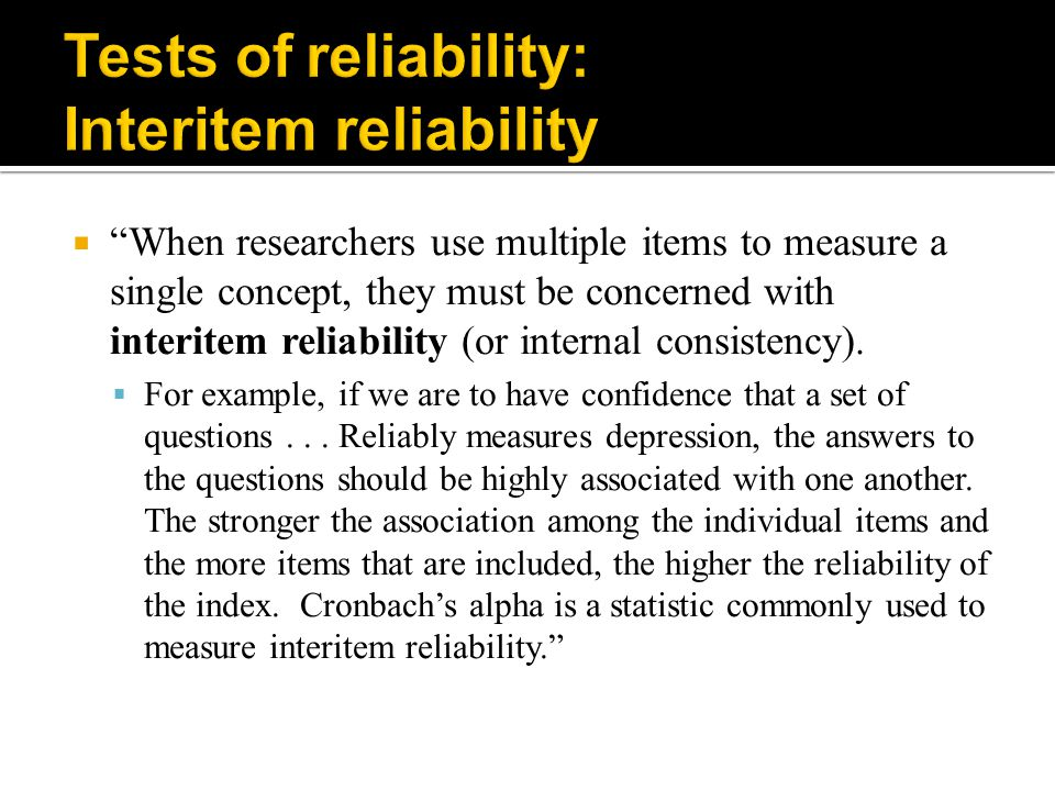 Tests of reliability: Interitem reliability