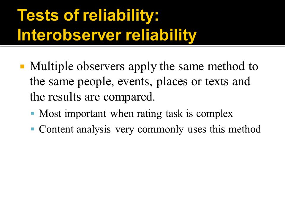 Tests of reliability: Interobserver reliability