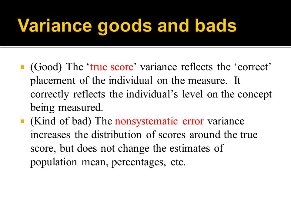 Variance goods and bads