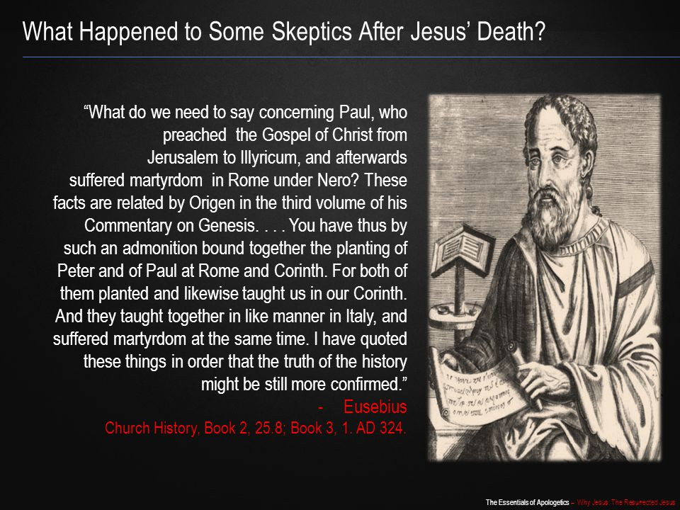 What Happened to Some Skeptics After Jesus' Death