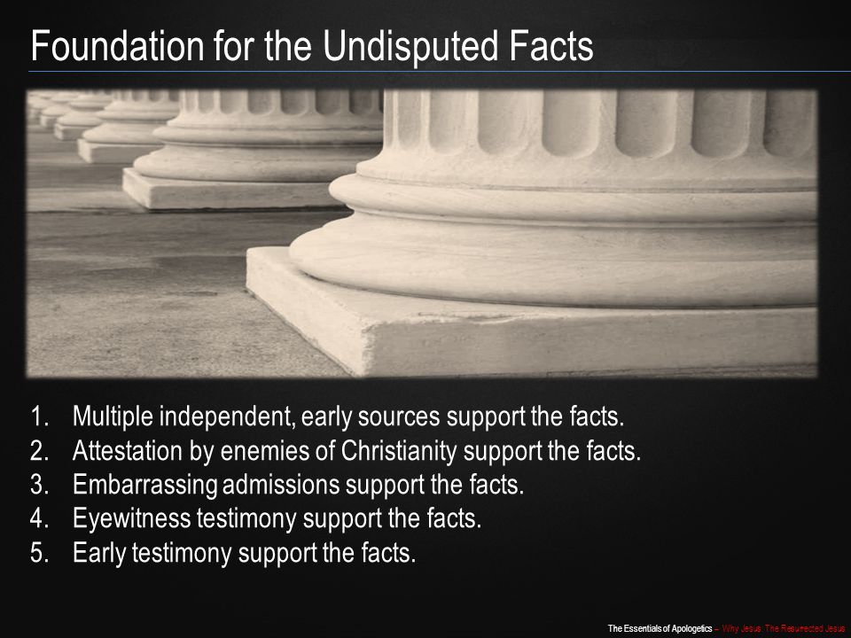 Foundation for the Undisputed Facts
