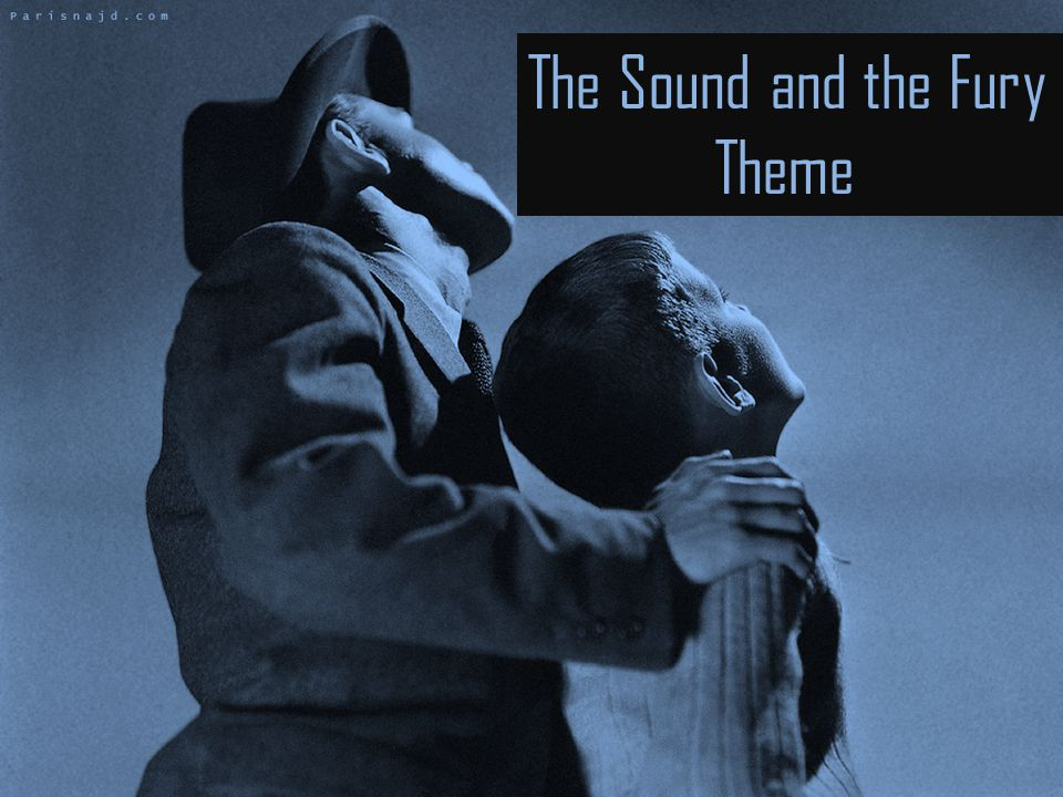 The Sound and the Fury Theme