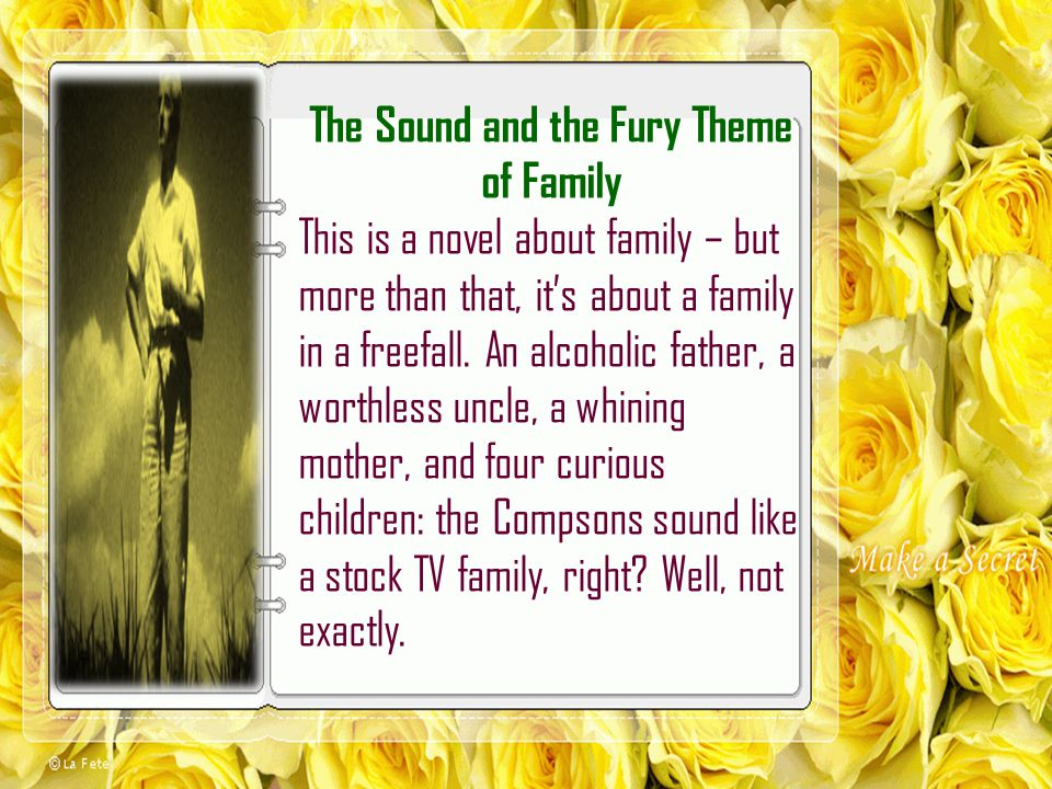 The Sound and the Fury Theme of Family
