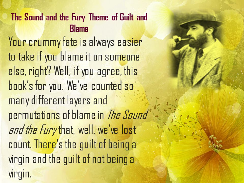 The Sound and the Fury Theme of Guilt and Blame