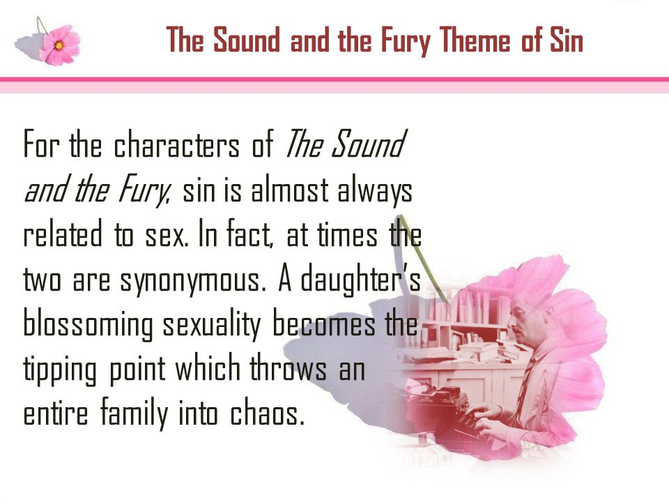 The Sound and the Fury Theme of Sin