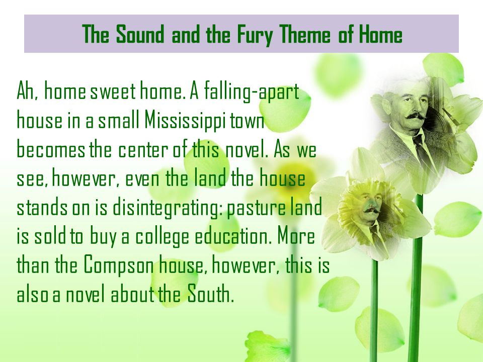 The Sound and the Fury Theme of Home
