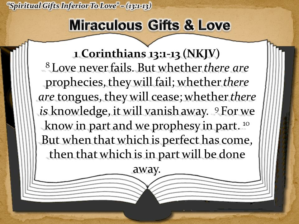 Miraculous Gifts & Love