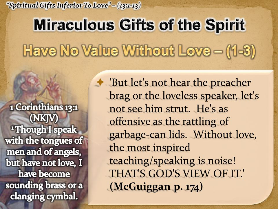 Miraculous Gifts of the Spirit Have No Value Without Love – (1-3)