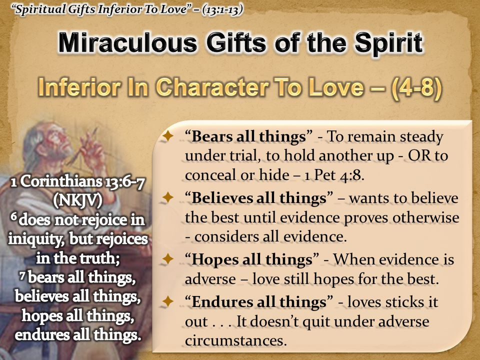 Miraculous Gifts of the Spirit Inferior In Character To Love – (4-8)