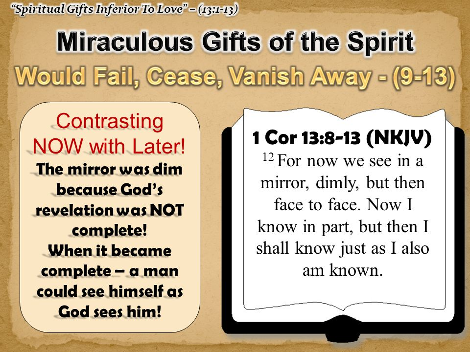 Miraculous Gifts of the Spirit Would Fail, Cease, Vanish Away - (9-13)