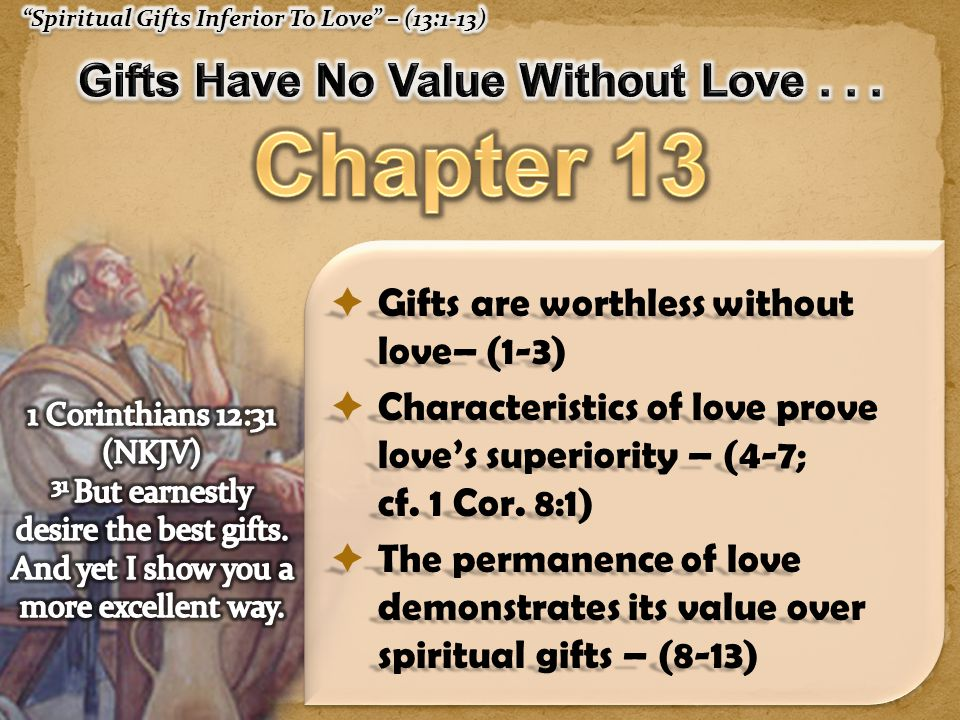 Gifts Have No Value Without Love . . .