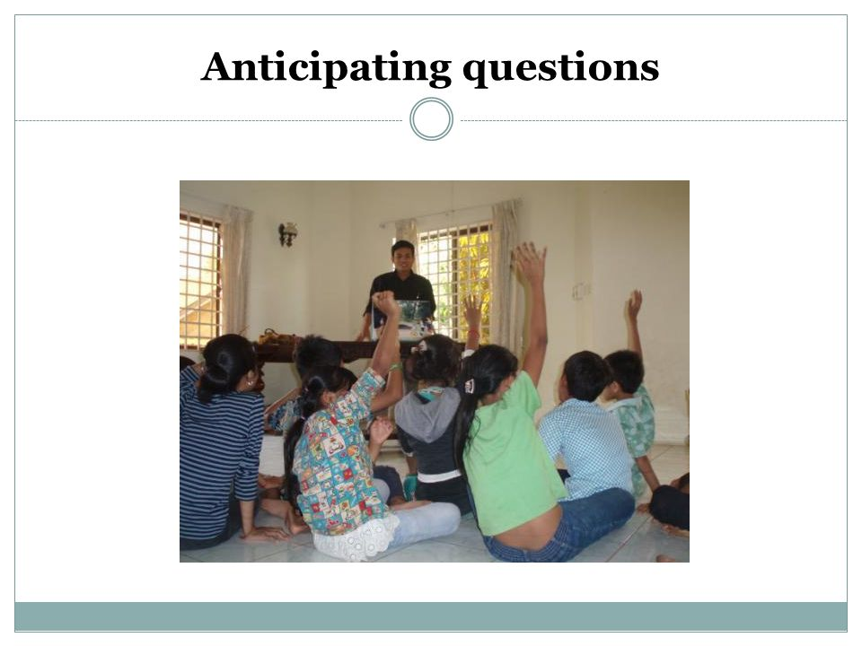 Anticipating questions