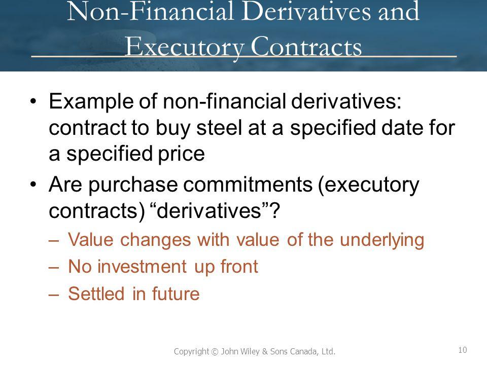 Non-Financial Derivatives and Executory Contracts
