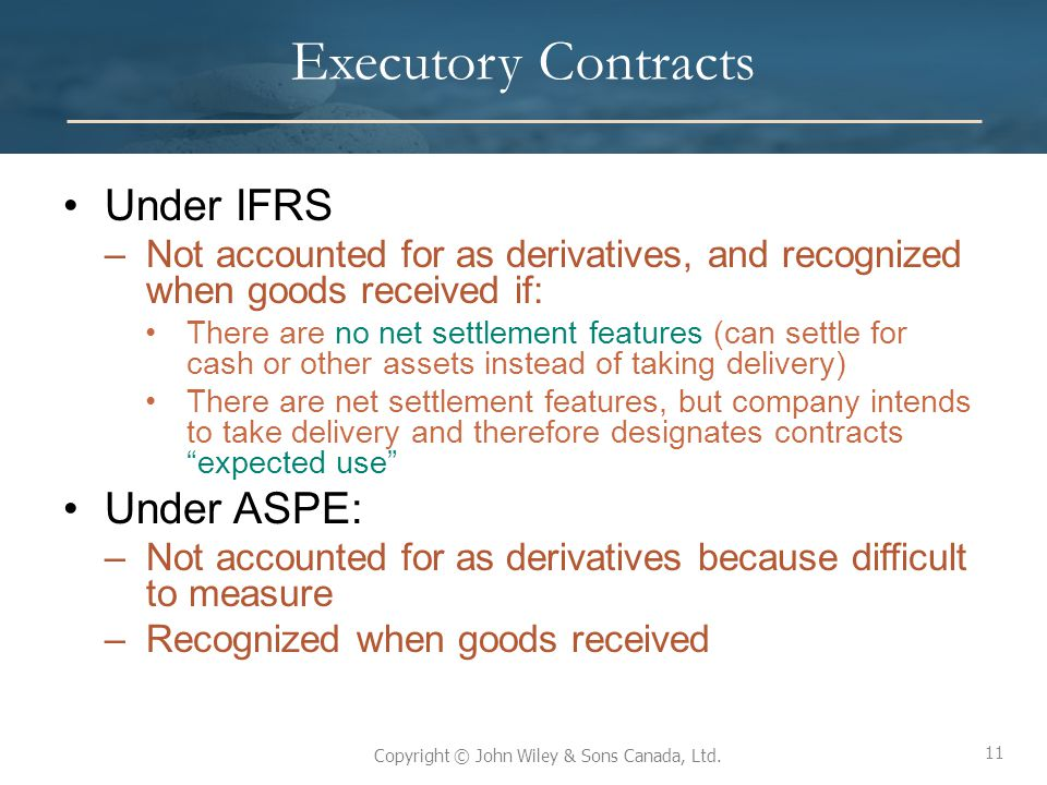 Executory Contracts Under IFRS Under ASPE: