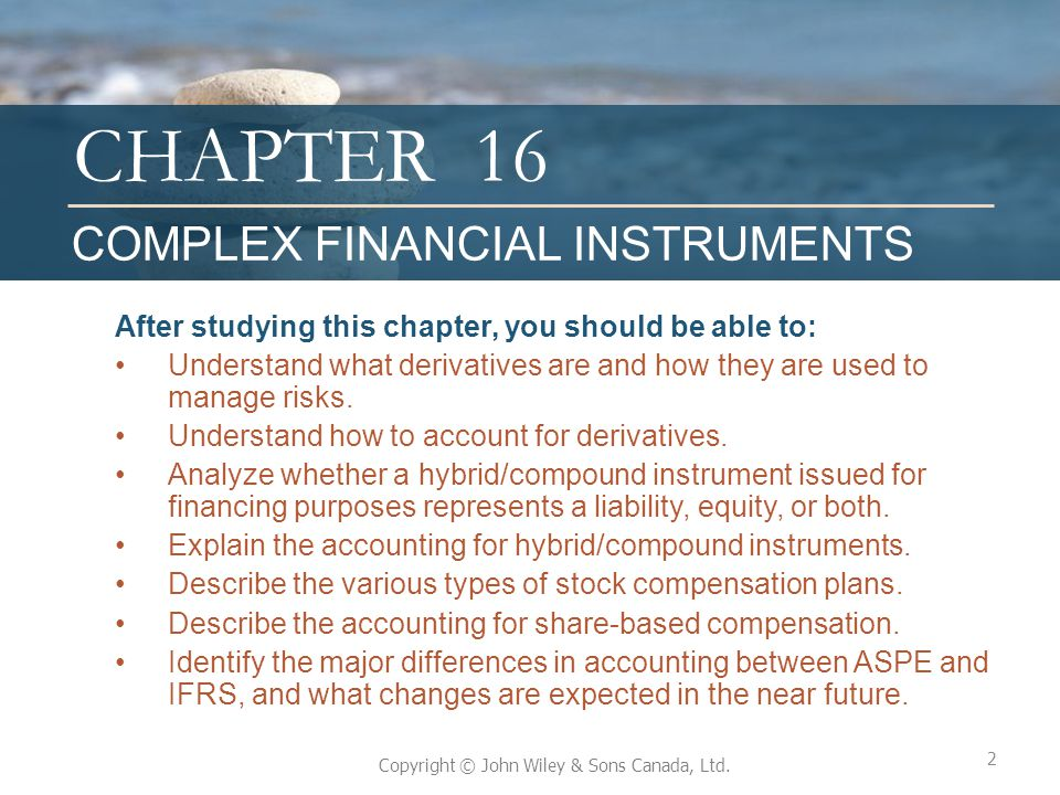16 COMPLEX FINANCIAL INSTRUMENTS