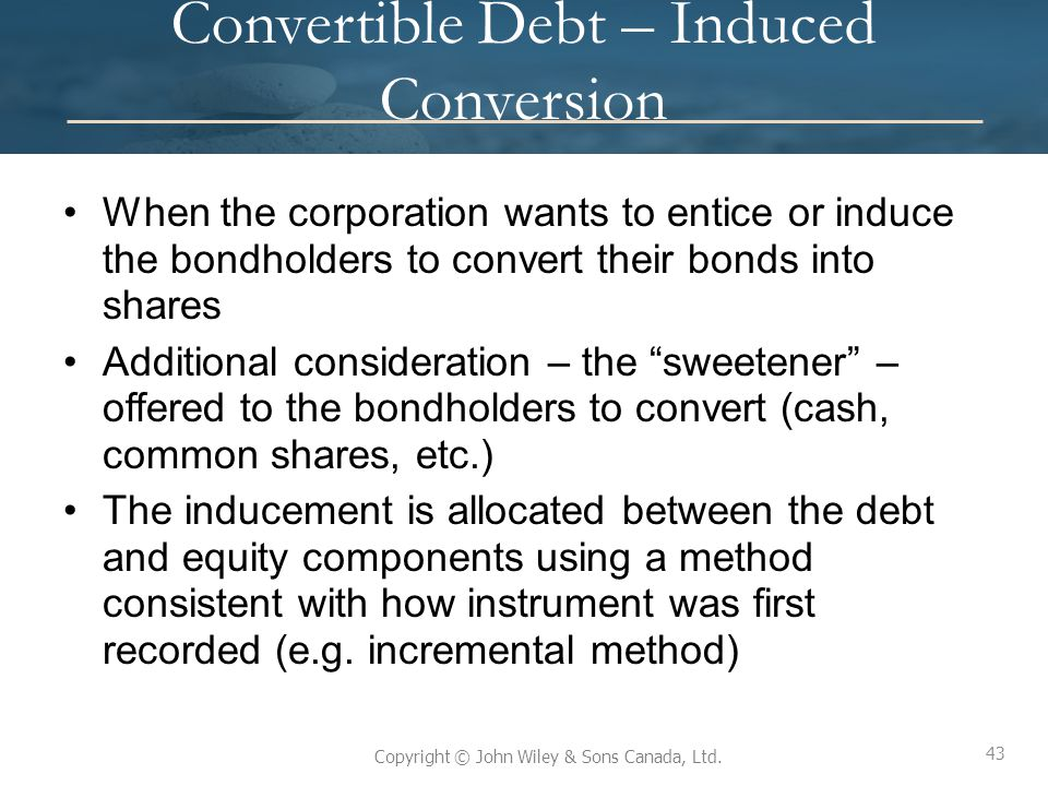 Convertible Debt – Induced Conversion