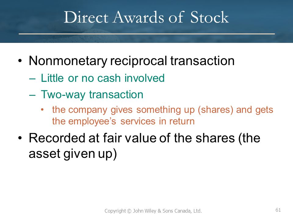 Direct Awards of Stock Nonmonetary reciprocal transaction