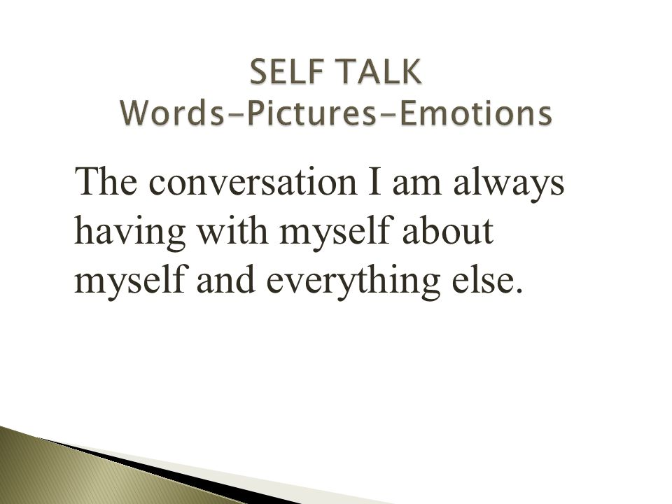 SELF TALK Words-Pictures-Emotions