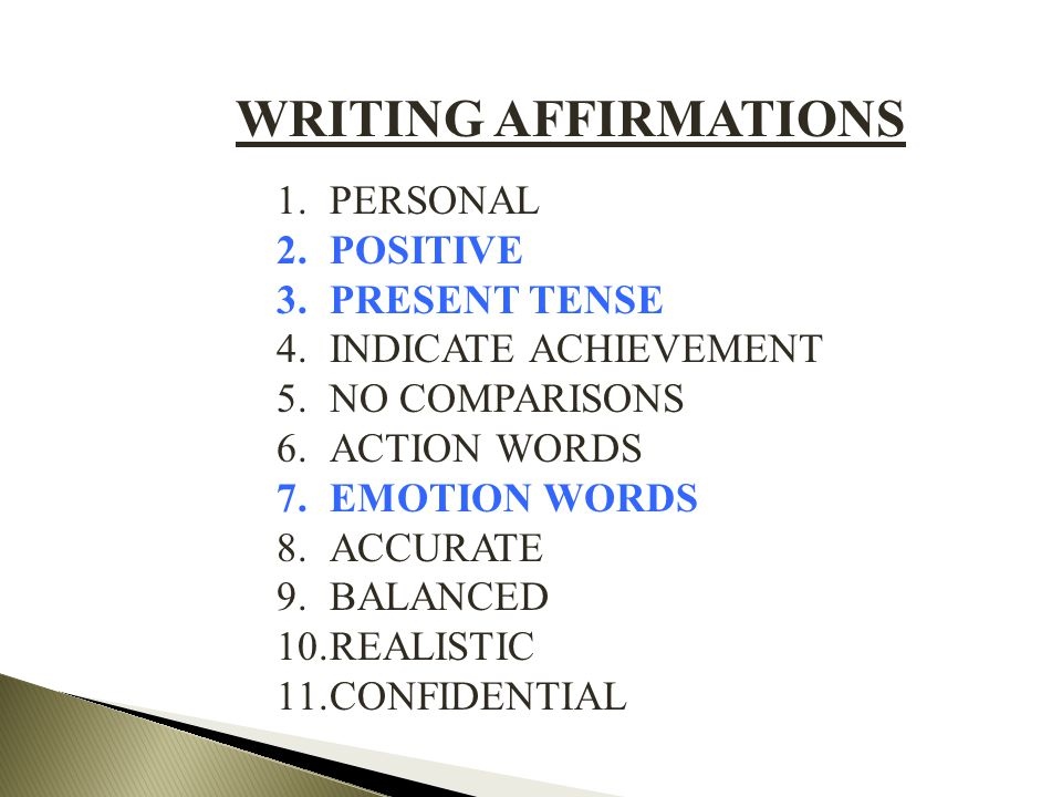 WRITING AFFIRMATIONS PERSONAL POSITIVE PRESENT TENSE