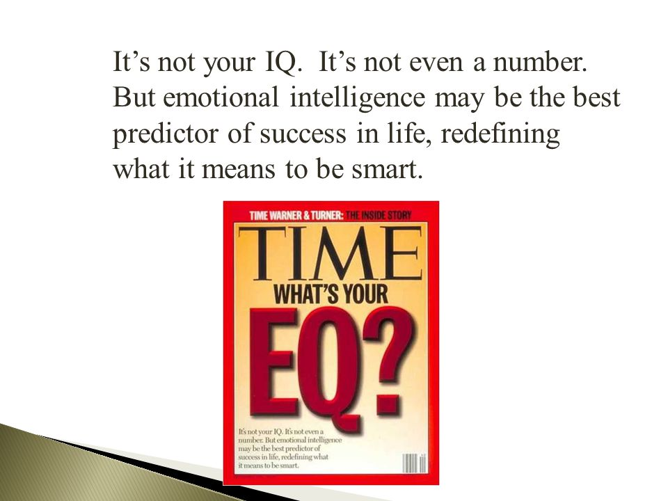 It's not your IQ. It's not even a number