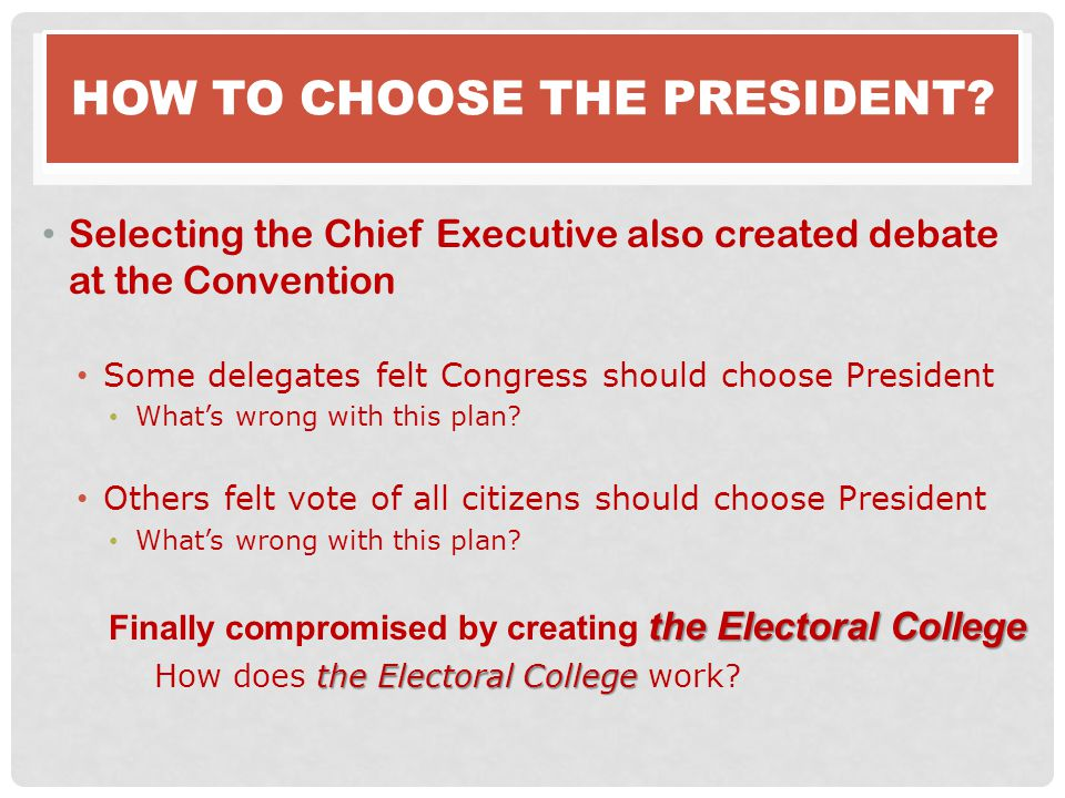 How to choose the President